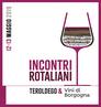 INCONTRI ROTALIANI: Teroldego e vini di Borgogna 12 e 13 maggio 2019